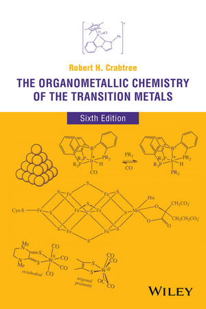 The Organometallic Chemistry of the Transition Metals, 6th Edition (1118894987) cover image