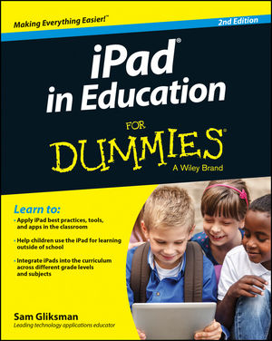 iPad in Education For Dummies, 2nd Edition