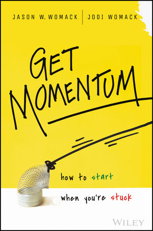 Get Momentum: How to Start When You