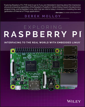 Exploring Raspberry Pi: Interfacing to the Real World with Embedded Linux (1119188687) cover image
