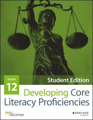 Developing Core Literacy Proficiencies, Grade 12, Student Edition
