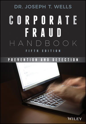 Corporate Fraud Handbook: Prevention and Detection, 5th Edition (1119351987) cover image
