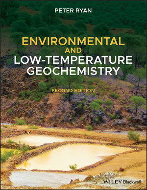 Environmental and Low Temperature Geochemistry, 2nd Edition