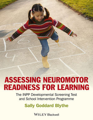Assessing Neuromotor Readiness for Learning: The INPP Developmental Screening Test and School Intervention Programme (1119970687) cover image