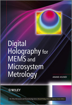 Digital Holography for MEMS and Microsystem Metrology (1119972787) cover image