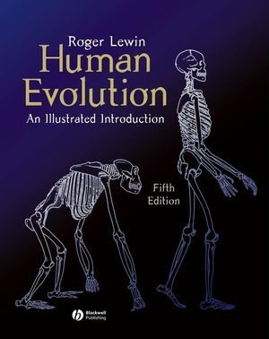 Human Evolution: An Illustrated Introduction, 5th Edition