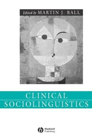 Clinical Sociolinguistics (1405141387) cover image