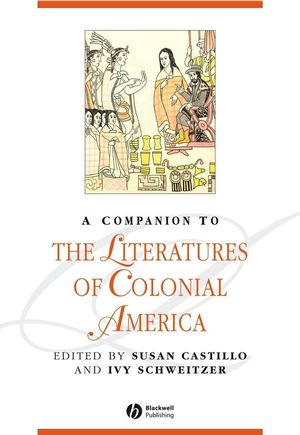 A Companion to the Literatures of Colonial America (1405152087) cover image