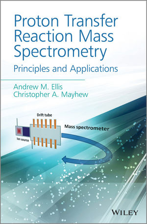Proton Transfer Reaction Mass Spectrometry: Principles and Applications