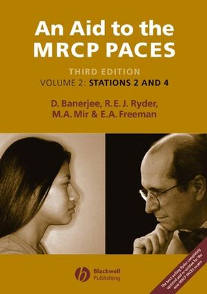 An Aid to the MRCP PACES: Stations 2 and 4, Volume 2, 3rd Edition
