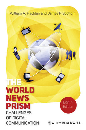 The World News Prism: Challenges of Digital Communication, 8th Edition