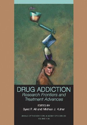 Drug Addiction: Research Frontiers and Treatment Advances, Volume 1120 (1573317187) cover image