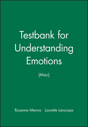 Testbank for Understanding Emotions (Mac)