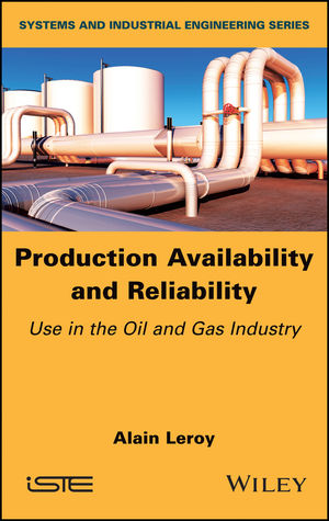 Production Availability and Reliability: Use in the Oil and Gas industry