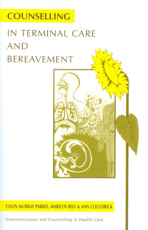 Counselling in Terminal Care and Bereavement (1854331787) cover image