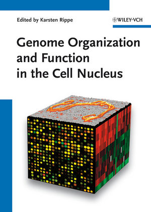 Genome Organization And Function In The Cell Nucleus (3527326987) cover image