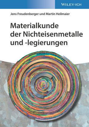 Physikalische Metallkunde der Nichteisenmetalle