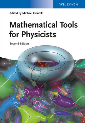 Mathematical Tools for Physicists, 2nd Edition