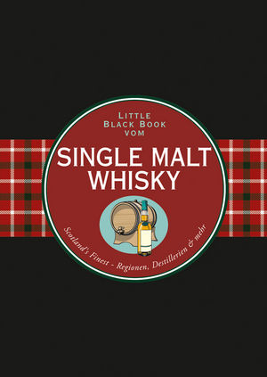Das Little Black Book vom Single Malt Whisky