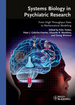 Systems Biology in Psychiatric Research: From High-Throughput Data to Mathematical Modeling (3527630287) cover image