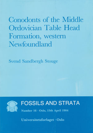 Fossils and Strata, Number 16, Conodonts of the Middle Ordovician Table Head Formation, Western Newfoundland (8200095487) cover image