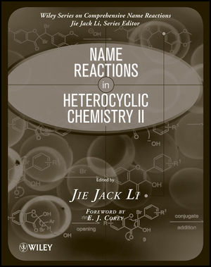Name Reactions in Heterocyclic Chemistry II (0470085088) cover image