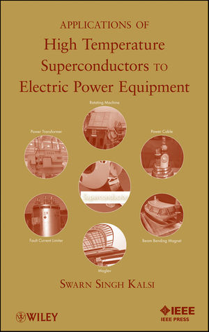 Applications of High Temperature Superconductors to Electric Power Equipment (0470167688) cover image