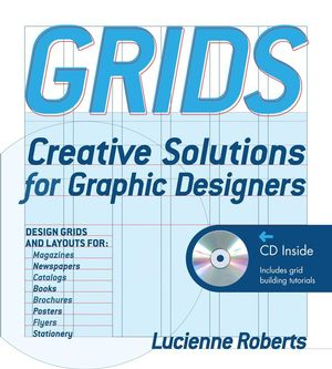 Grids: Creative Solutions for Graphic Design (0470195088) cover image