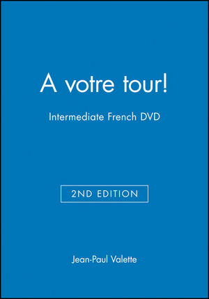 A votre tour!: Intermediate French, 2nd Edition