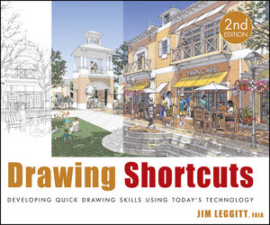 Drawing Shortcuts: Developing Quick Drawing Skills Using Today's Technology, 2nd Edition
