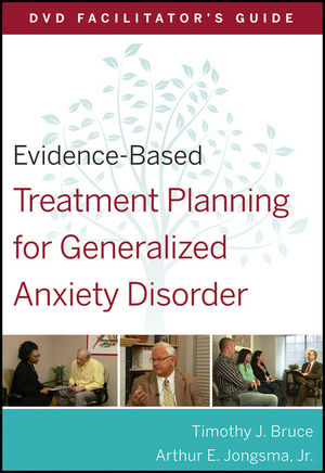 Evidence-Based Treatment Planning for Generalized Anxiety Disorder Facilitator's Guide
