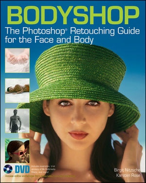 Bodyshop: The Photoshop Retouching Guide for the Face and Body (0470624388) cover image