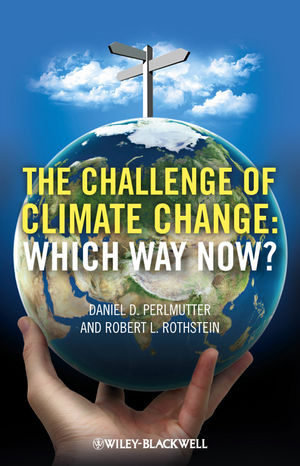 The Challenge of Climate Change: Which Way Now? (0470654988) cover image