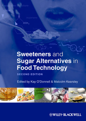 Sweeteners and Sugar Alternatives in Food Technology, 2nd Edition (0470659688) cover image