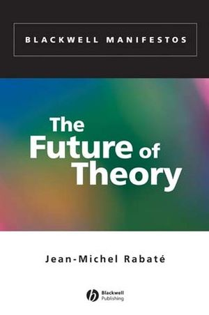 The Future of Theory (0470779888) cover image