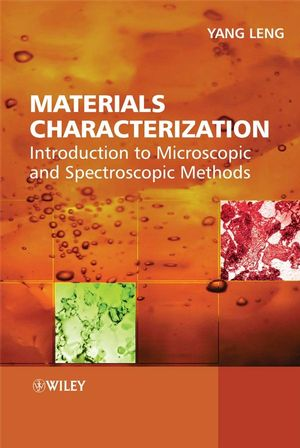 Materials Characterization: Introduction to Microscopic and Spectroscopic Methods (0470822988) cover image