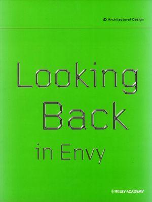 Looking Back in Envy