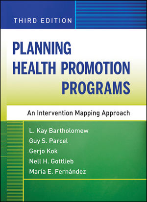 Planning Health Promotion Programs: An Intervention Mapping Approach, 3rd Edition (0470918888) cover image