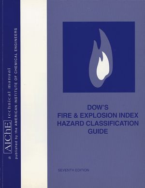 Dow's Fire & Explosion Index Hazard Classification Guide, 7th Edition (0470938188) cover image