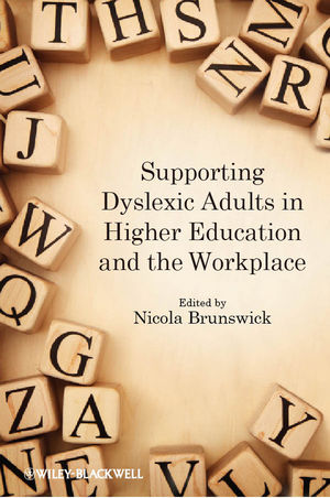 Supporting Dyslexic Adults in Higher Education and the Workplace (0470974788) cover image
