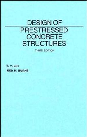 Design of Prestressed Concrete Structures, 3rd Edition