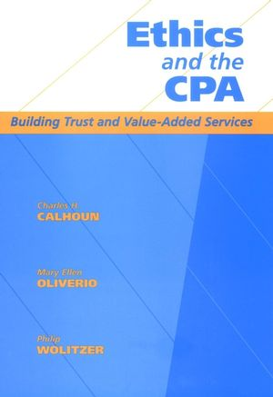 Ethics and the CPA: Building Trust and Value-Added Services