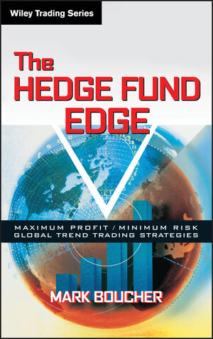 The Hedge Fund Edge: Maximum Profit/Minimum Risk Global Trend Trading Strategies (0471185388) cover image