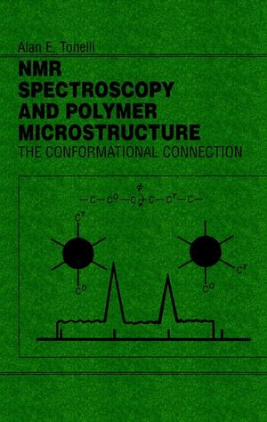 NMR Spectroscopy and Polymer Microstructure: The Conformational Connection (0471187488) cover image