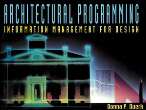 Architectural Programming: Information Management for Design (0471284688) cover image