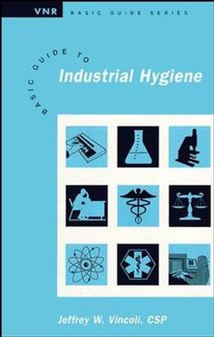 Basic Guide to Industrial Hygiene