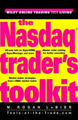 The Nasdaq Trader's Toolkit