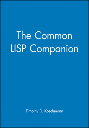 The Common LISP Companion