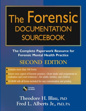 The Forensic Documentation Sourcebook: The Complete Paperwork Resource for Forensic Mental Health Practice, 2nd Edition