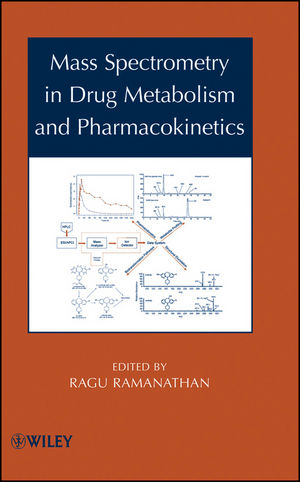 Mass Spectrometry in Drug Metabolism and Pharmacokinetics (0471751588) cover image
